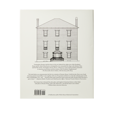 The Stephen Decatur House: A History-Back Cover