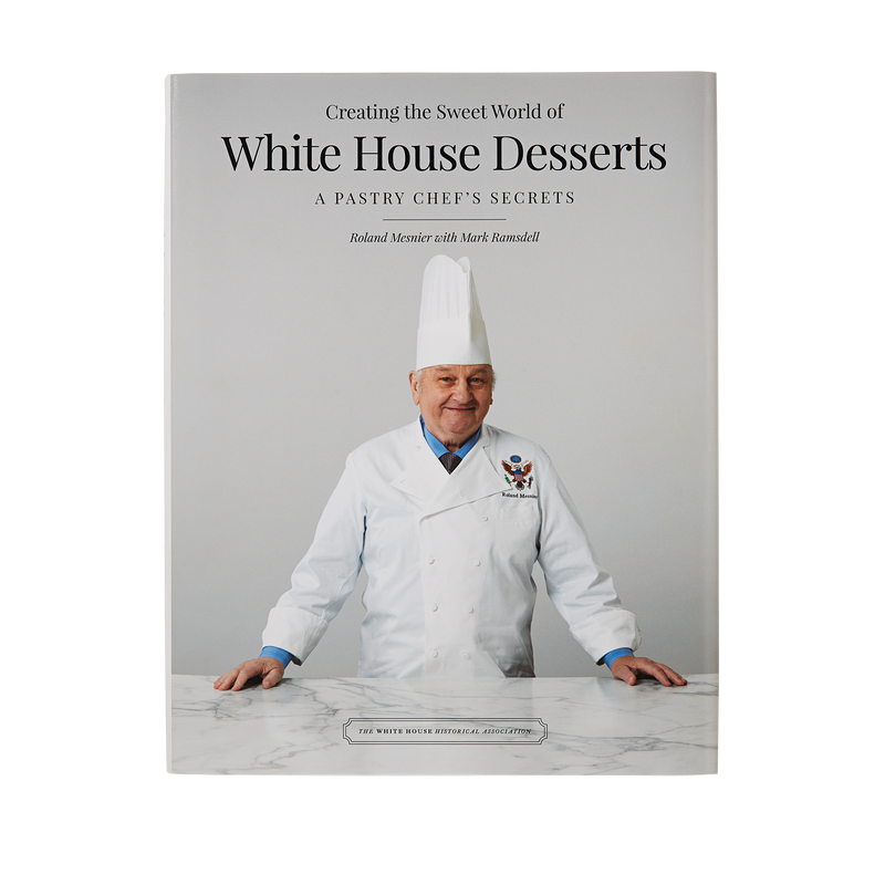 Creating the Sweet World of White House Desserts: A Pastry Chef's Secrets