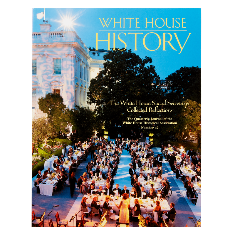 White House History-The White House Social Secretary: Collected Reflections (#49)-Front Cover