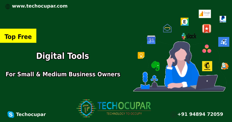 Top Free Digital Tools For Small & Medium Business Owners
