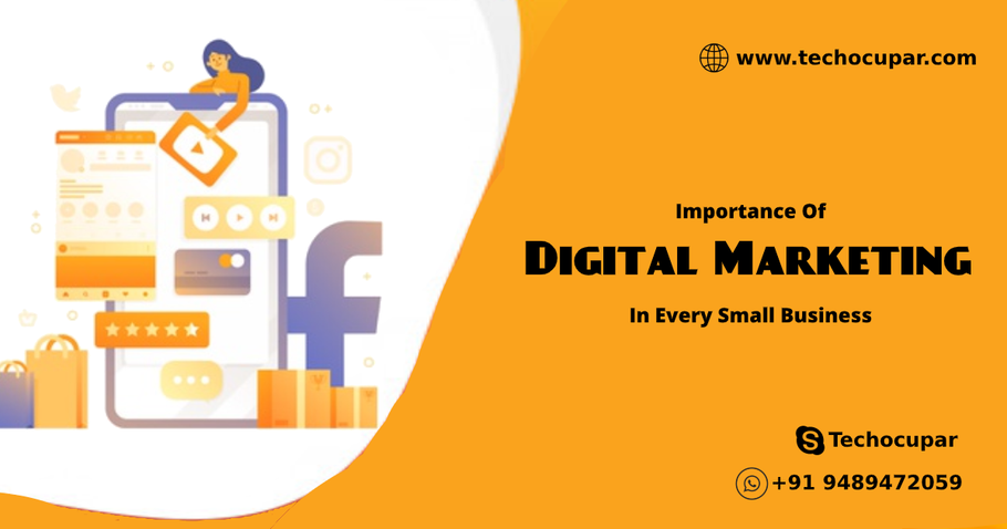 Importance Of Digital Marketing In Every Small Business