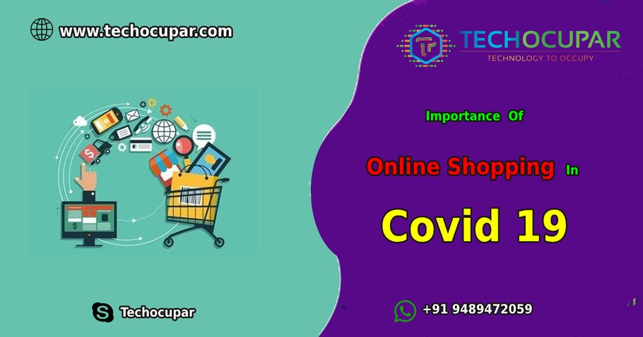 Importance Of Online Shopping In Covid 19