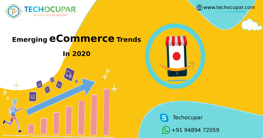 Emerging eCommerce Trends In 2020