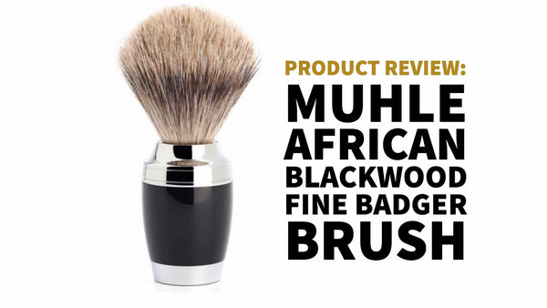 muhle african blackwood shaving brush review