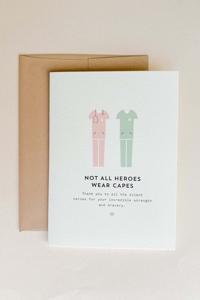 Not All Heroes Wear Capes Card - Pixelated Boutique