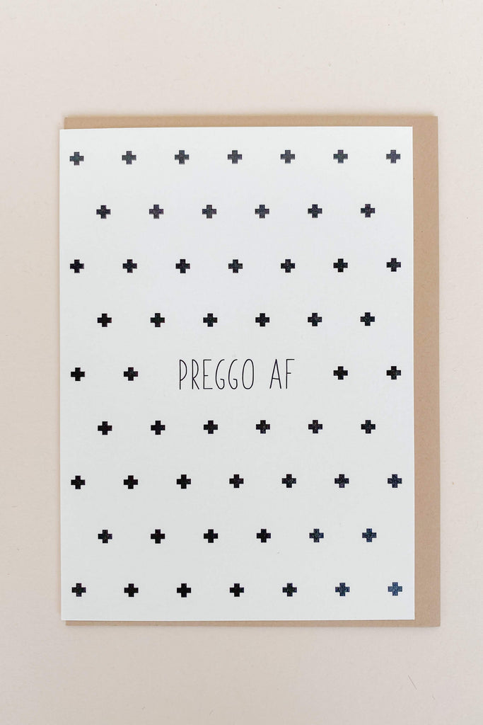 Preggo AF Card - Pixelated Boutique