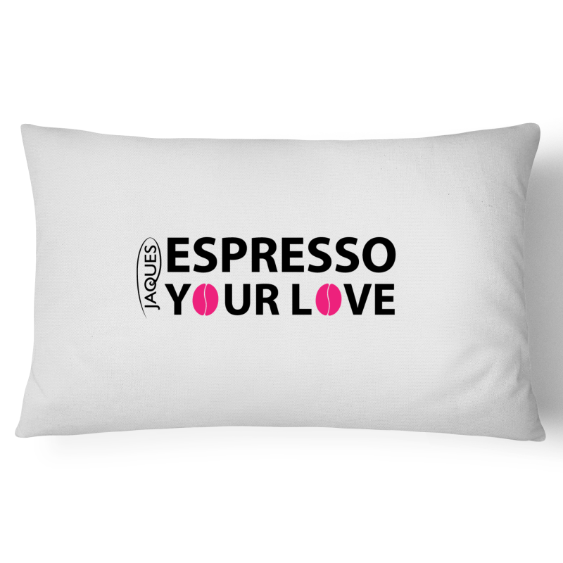 Espresso Your Love - Pillow Case - 100% Cotton