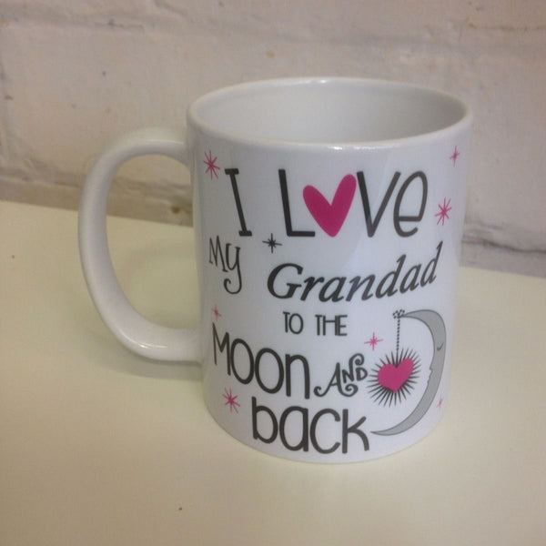 I Love my Grandad to the Moon and Back Mug - whitworthprints