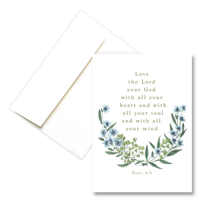 Deut. 6:5 Love the Lord with All Your Heart | Greeting Card