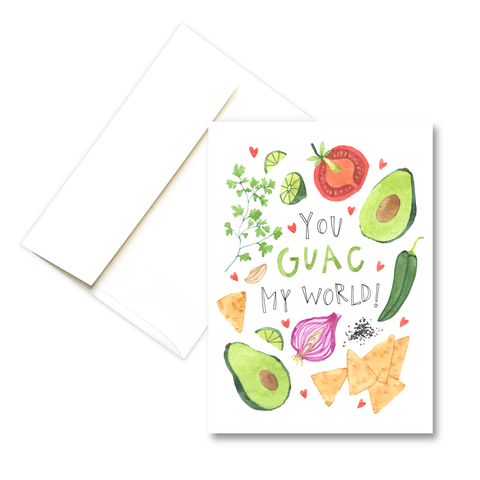 You Guac My World | Love Greeting Card