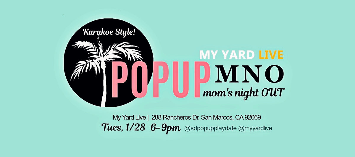 SDPopUp MNO Mom night out shopping karaoke workshop