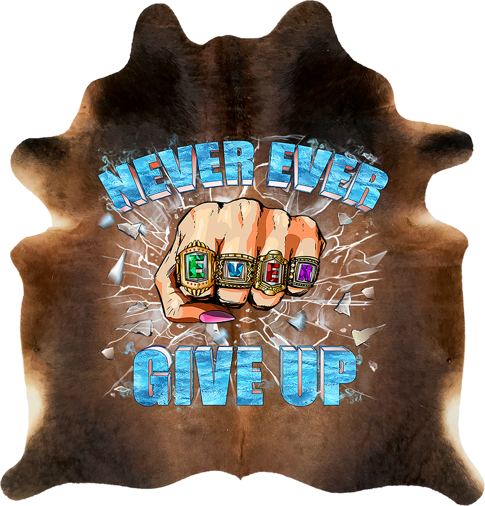 Never Ever Ever Give Up - Brown Solid