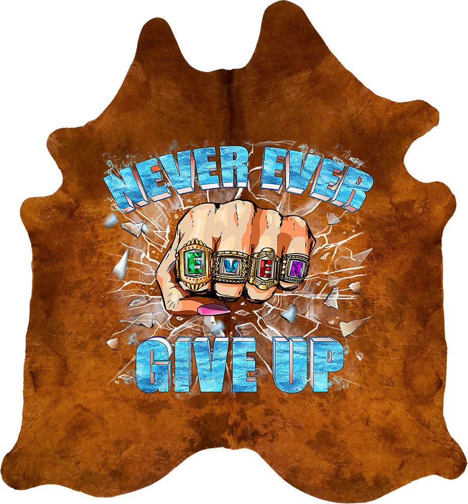 Never Ever Ever Give Up - Gold Rustic