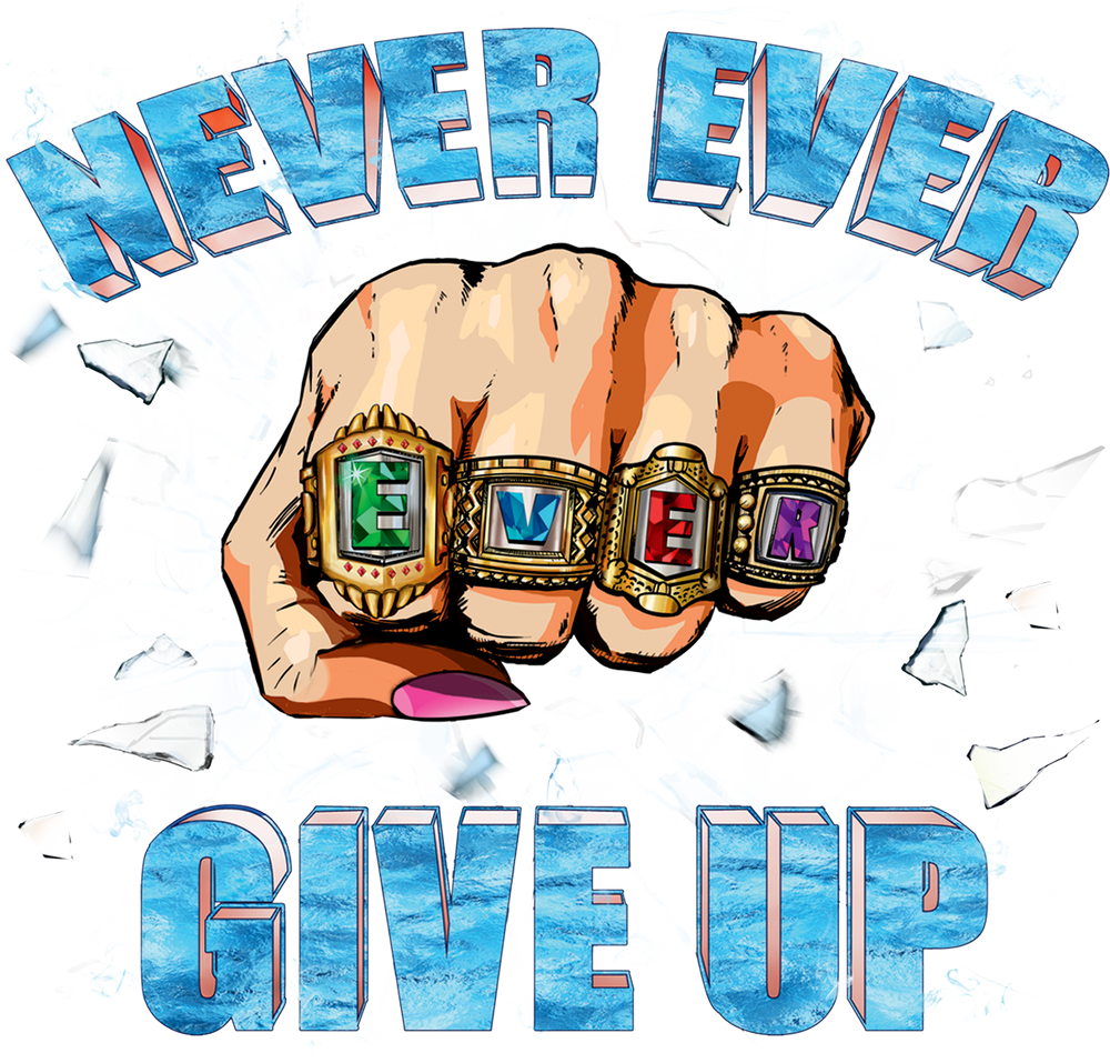 Never Ever Ever Give Up - Rose Gold Metallic