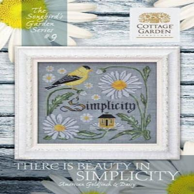 Songbird's Garden Series #9 There is Beauty in Simplicity