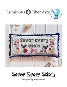 Savor Every Stitch by Luminous Fibers