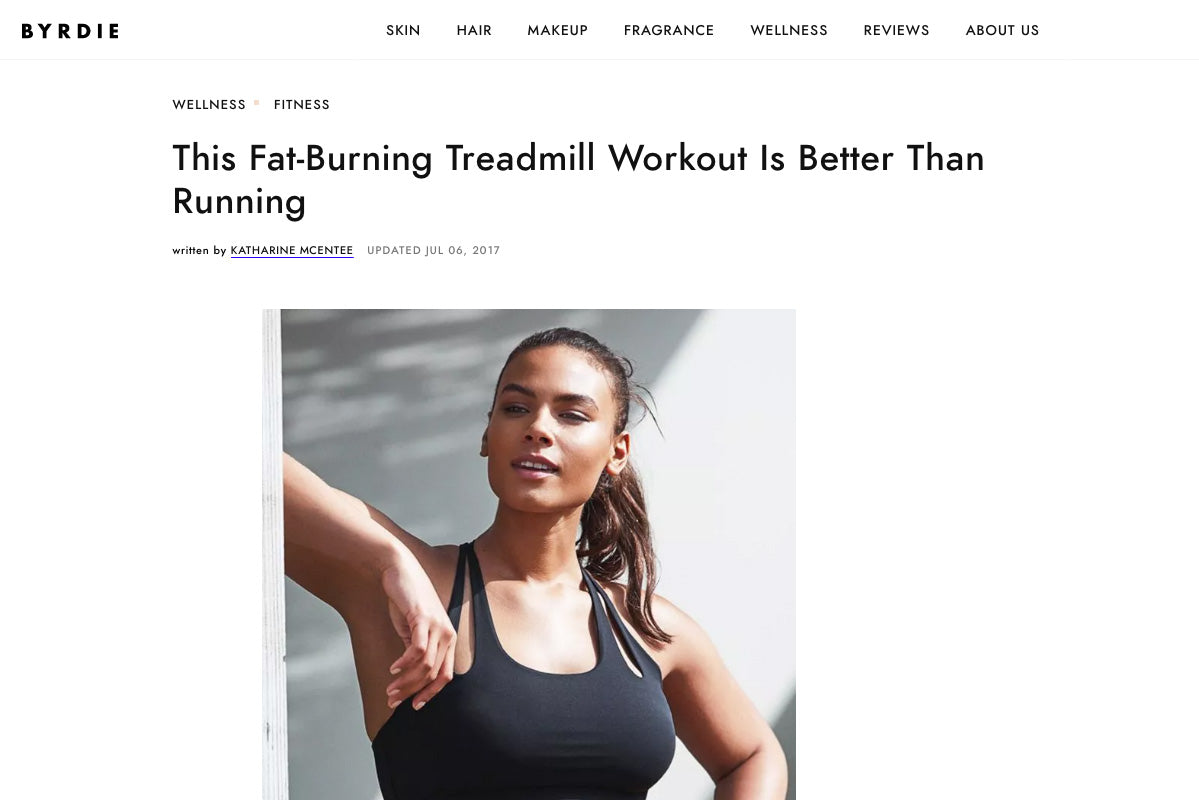 Byrdie: This Fat-Burning Treadmill Workout Is Better Than Running