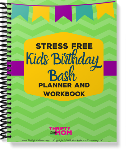 Stress Free Kid's Birthday Bash Planner