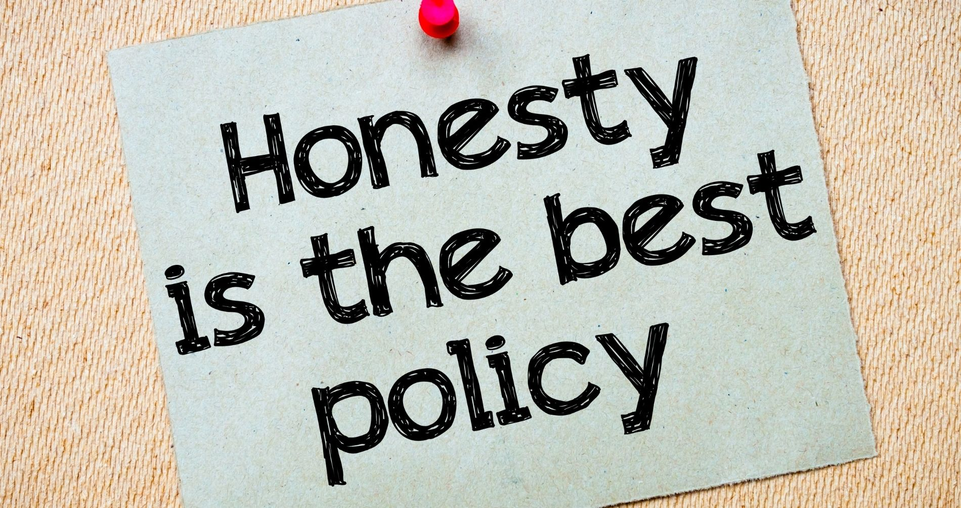 core value - honesty is the best policy