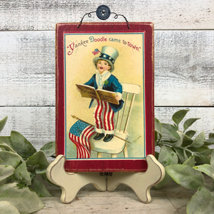 "Vintage Postcard Plaque Decor - ""Yankee Doodle Came To Town"""