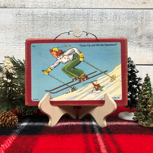 "Vintage Postcard Plaque Decor - ""Come Up and Ski with Me"""