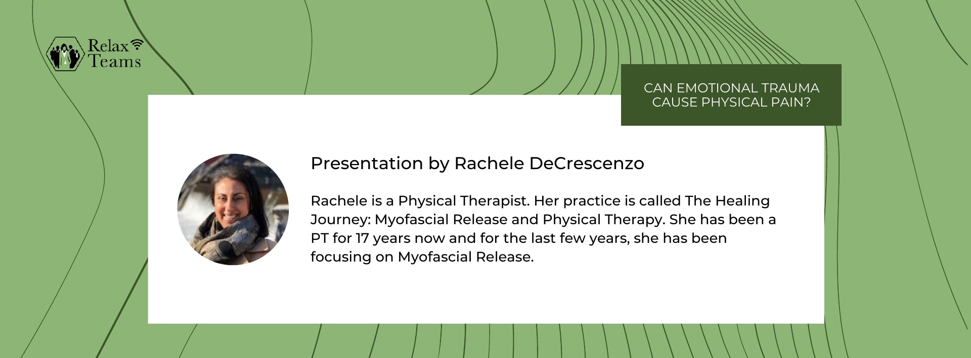 Rachele is a Physical Therapist. Her practice is called The Healing Journey: Myofascial Release and Physical Therapy.
