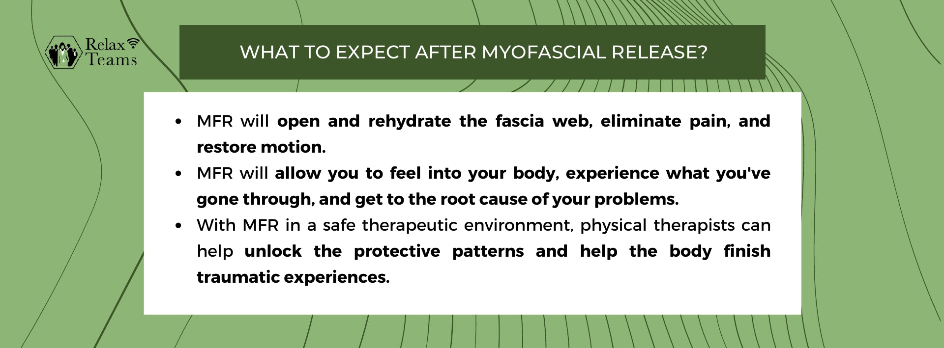 With MFR in a safe therapeutic environment, physical therapists can help unlock the protective patterns and help the body finish traumatic experiences.