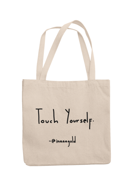 Touch yourself Tote bag