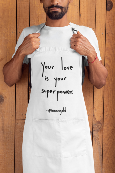 Your love is your super power Apron