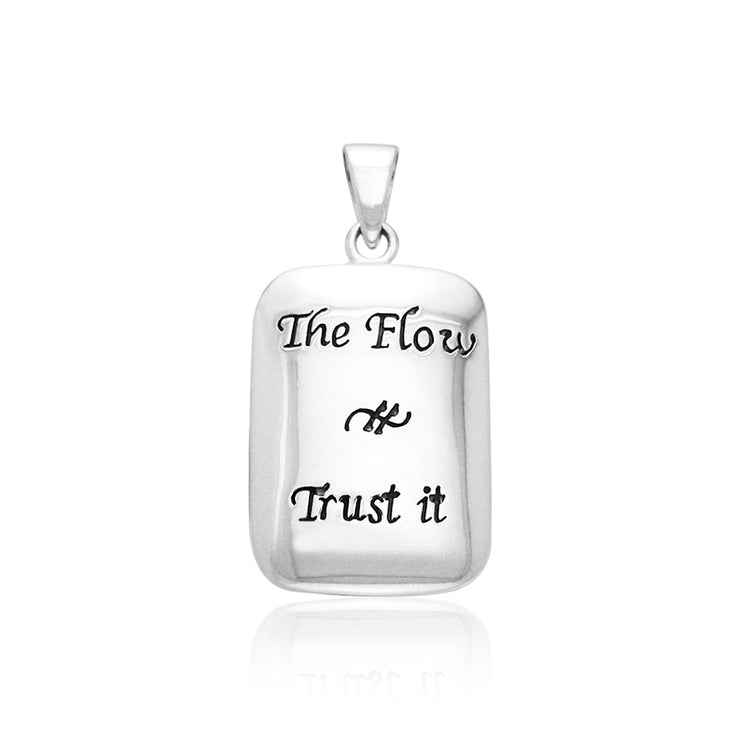Empowering Words The Flow Trust It Silver Pendant TPD785