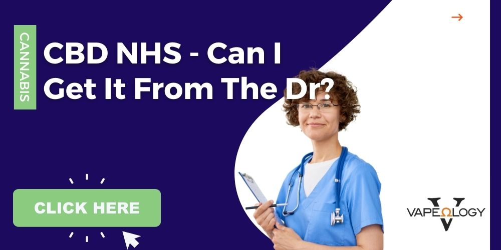 Can I Get CBD NHS Prescribed From a Doctor