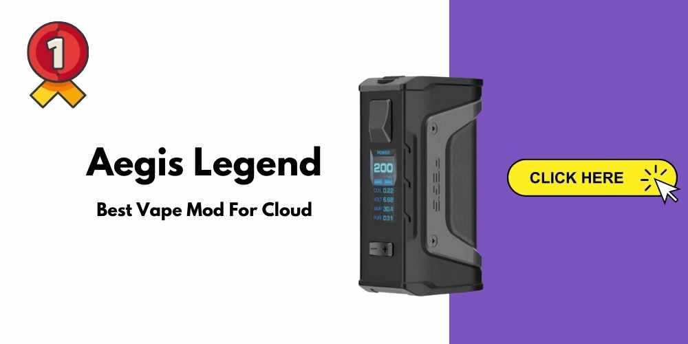 Aegis Legend Best vape mod for cloud