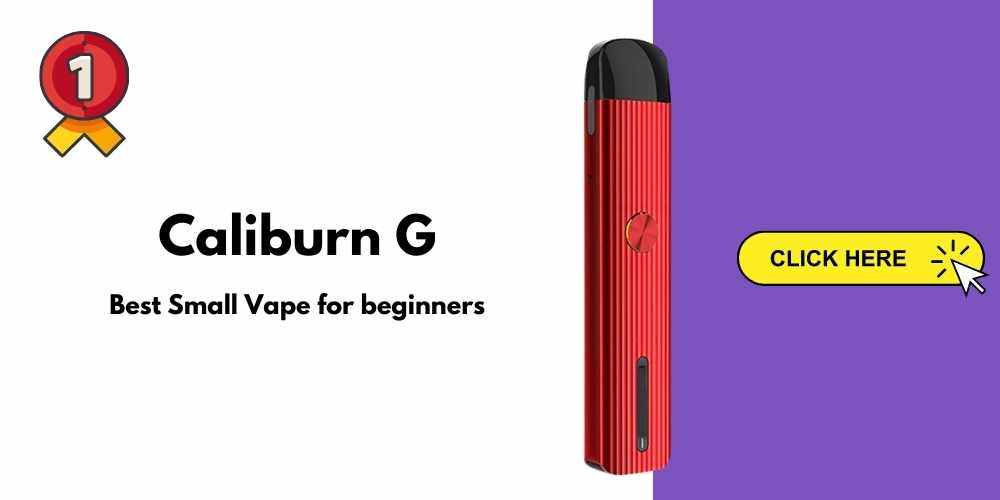 caliburn g best small vape