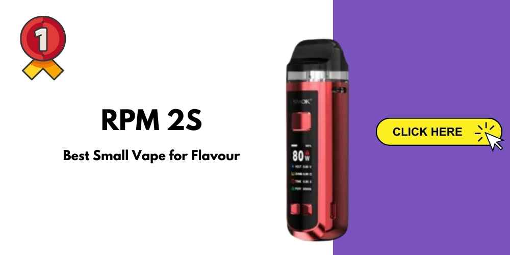 Best small vape flavour RPMs2