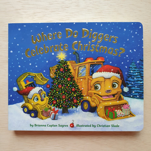 Where Do Diggers Celebrate Christmas
