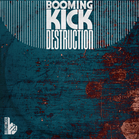Booming Kick Destruction