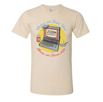 Zoom University Feelin' Fine Tee