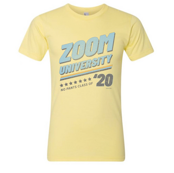 Zoom University No Pants Tee