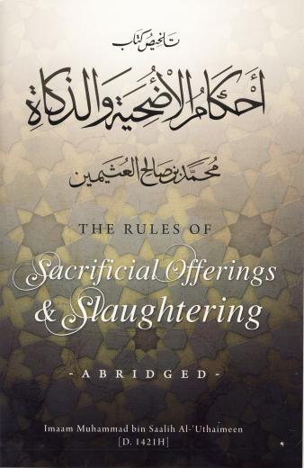 Sacrificial Offerings and Slaughtering by Imaam Muhammad bin Saalih Al-Uthaimeen