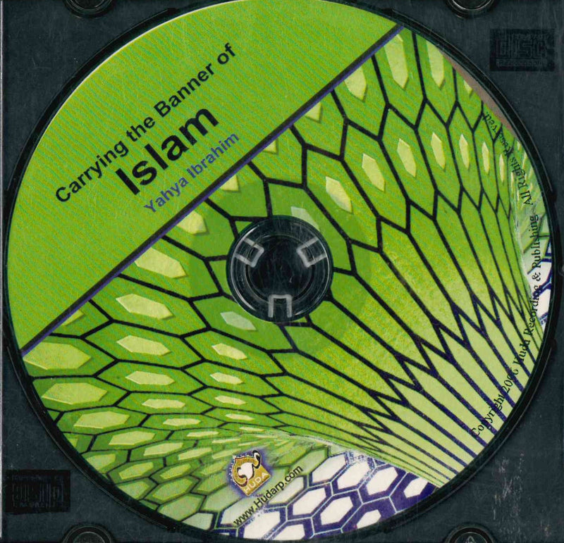 Carrying the Banner of Islam CD by Yahya Ibrahim