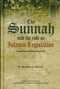 The Sunnah and its role in Islamic Legislation by Dr Mustafa as-Sibaee