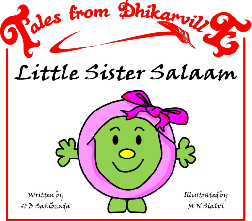 Tales from Dhikarville: Little Sister Salaam