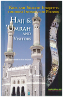 Rites & Selected Etiquettes for those Intending to perform Hajj, Umrah by Abdullah ibn Said ibn Jirash