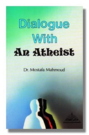 Dialogue with an Atheist by Dr. Mostafa Mahmoud