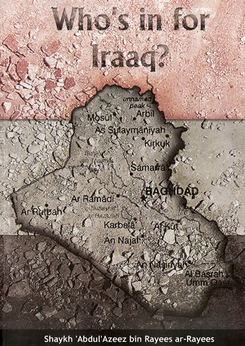 Who is in for Iraaq by Shaykh Abdul Azeez ibn Rayees