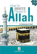 How to Invite People to Allah by Muhammad al-Areefi