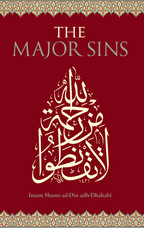 The Major Sins by Imam al-Dhahabi