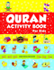 Quran Activity Book For Kids by Goodword