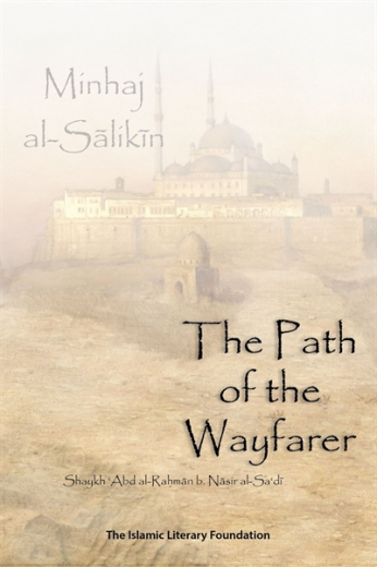 Path of the Wayfarer by Shaykh as-Sadi