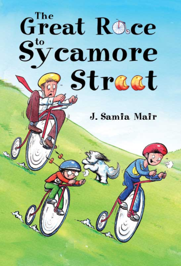 The Great Race to Sycamore Street by J Samia Mair
